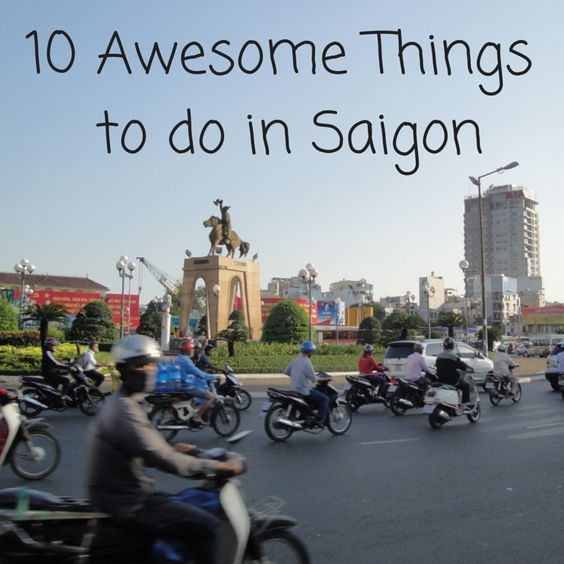10 Things to do in Ho Chi Minh - The Hungry Partier