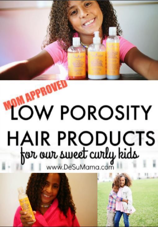 Low Porosity Hair Products That Are Perfect For Biracial Kids From Clarifying Shampoo Oils For Low Low Porosity Hair Products Hair Porosity Curly Hair Styles