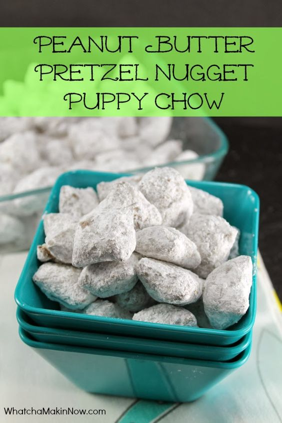 Peanut Butter Pretzel Nugget Puppy Chow - save the chex and use PB ...