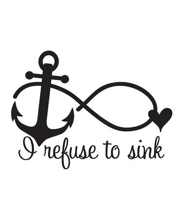 I refuse to sink temporary tattoo anchor temporary tattoo