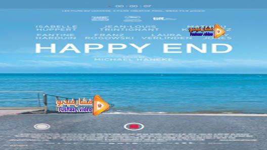 مشاهدة فيلم Happy End 2017 مترجم Movies Happy