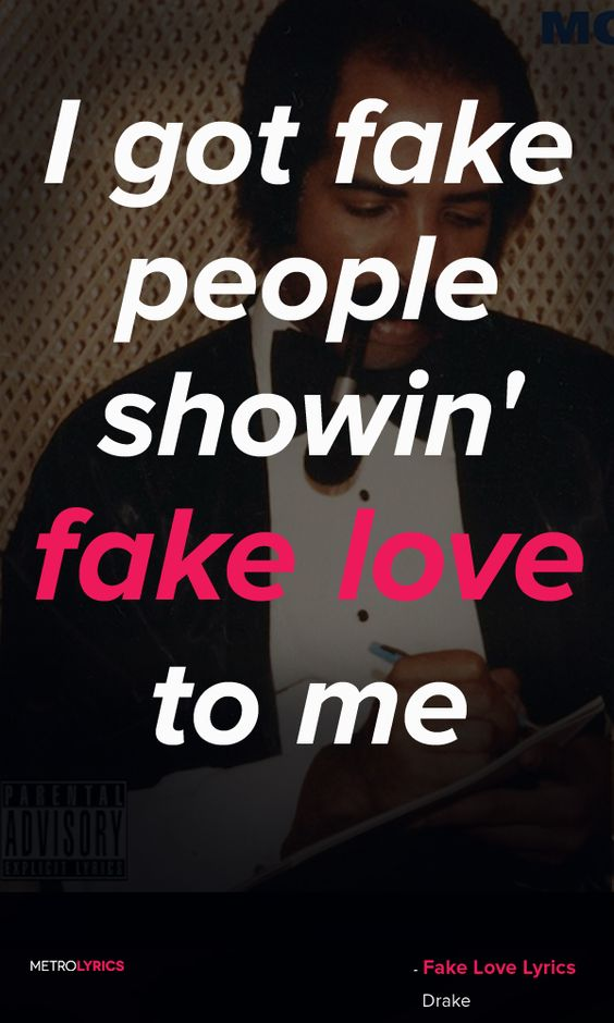 Fake Love Quotes : ... song lyrics music quotes lyrics drake drake quotes papi quotes i got