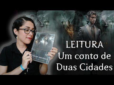 TRACINHAS: LEITURA DO DIA - Um Conto de Duas Cidades, por Juliana Arruda