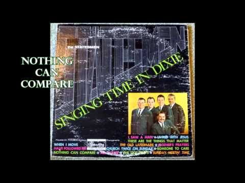 Nothing Can Compare The Statesmen Quartet with Hovie Lister - YouTube