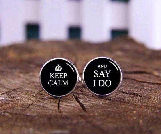 Keep Calm and Say 'I Do' Cufflinks