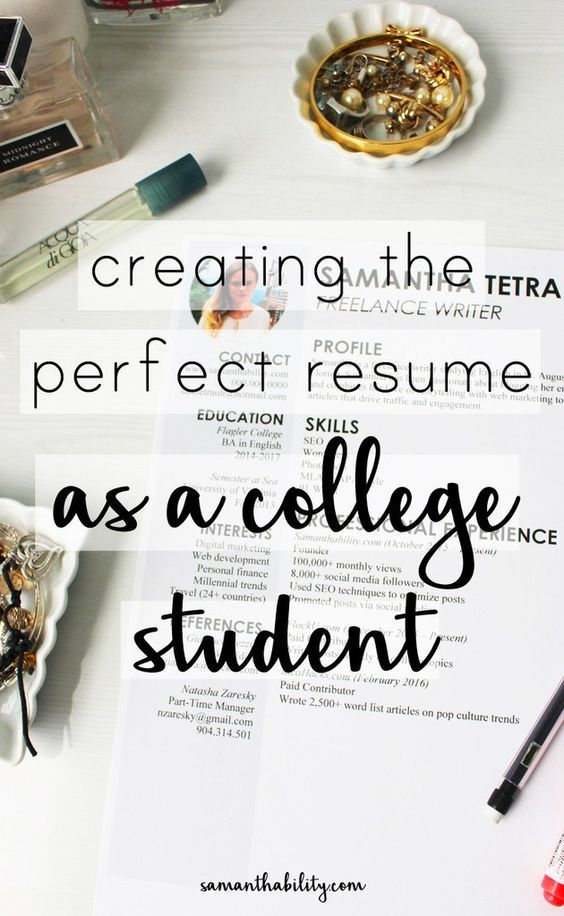 College Resume Experience and Design Tips College, Students and - creating the perfect resume