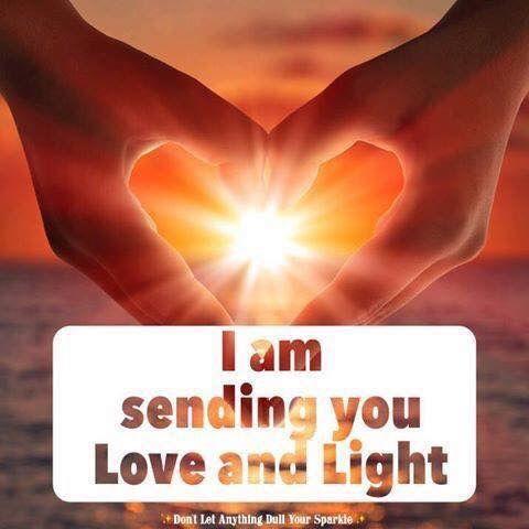Pin By Joann Phillips On Memes Sending Love And Light Love Energy Love And Light