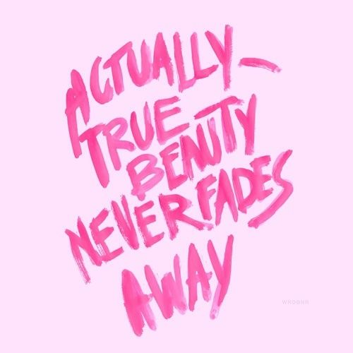 true beauty never fades