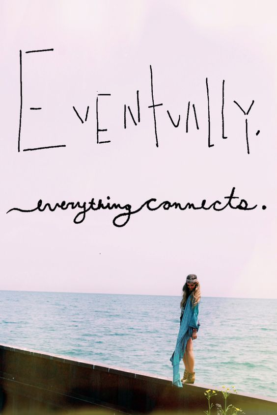 Monday Quote: Everything Connects - Free People Blog