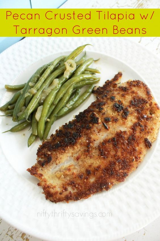Pecan Crusted Tilapia w/ Tarragon Green Beans (Clean Eating) - Nifty Thrifty Savings #clean eating #emeals