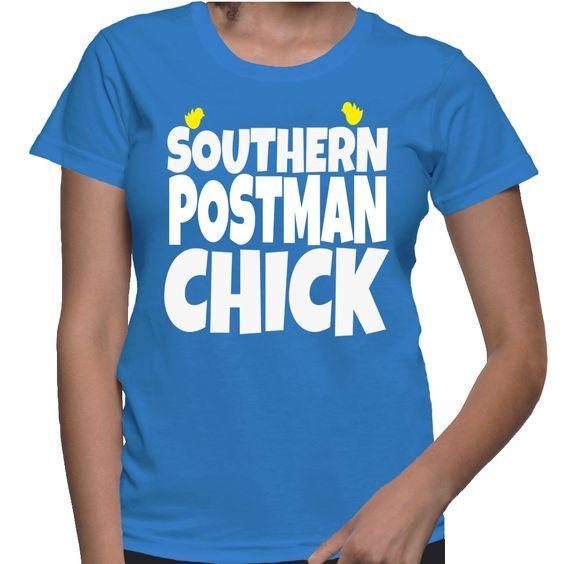 Southern Postman Chick T-Shirt