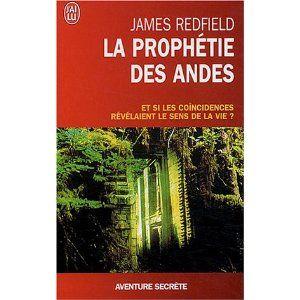A lire La prophétie des Andes - Et si les coïncidences révélaient le sens de la vie ?