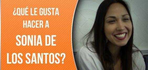 ¿A Sonia De Los Santos qué le gusta hacer?