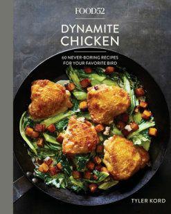 Food52 Dynamite Chicken by Tyler Kord: 9781524759001 | PenguinRandomHouse.com: Books