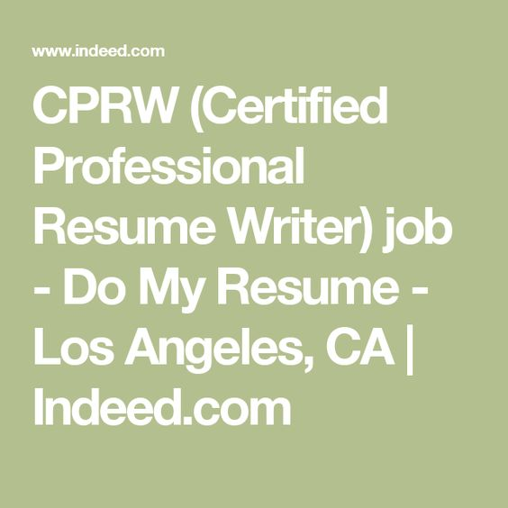 CPRW (Certified Professional Resume Writer) job - Do My Resume - certified professional resume writer