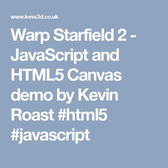 Warp Starfield 2 - JavaScript and HTML5 Canvas demo by Kevin Roast #html5 #javascript