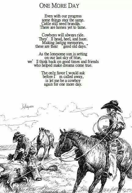 Cowboy poem, Mom @Barb Peterson Babcock  this reminds me of Grandpa Bruce <3