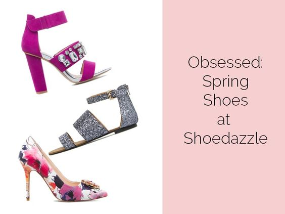 obsessed spring shoes at shoedazzle