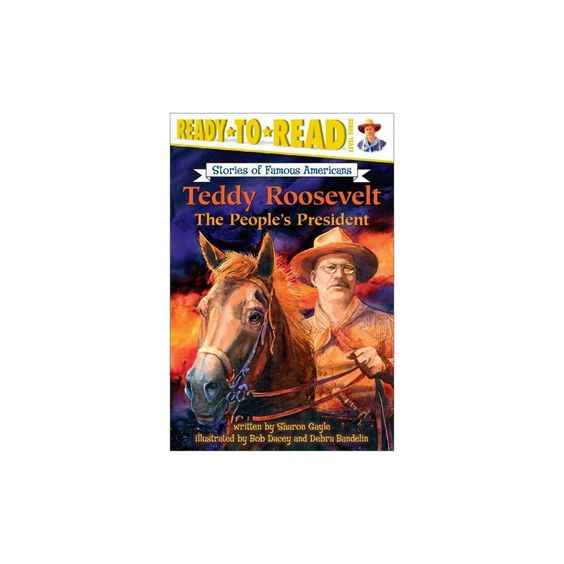 Teddy Roosevelt ( Ready-to-read Stories of Famous Americans) (Paperback)