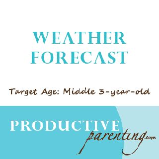 Great weather activity for 3-year-olds