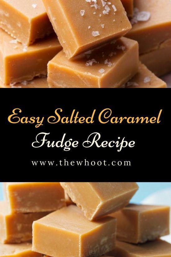 Salted Caramel Fudge Recipe Video Instructions The Whoot Fudge Recipes Caramel Fudge Recipe Condensed Milk Fudge Recipes Easy