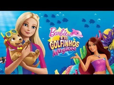 Meus Filmes Barbie E Os Golfinhos Magicos Golfinhos Barbie Filmes