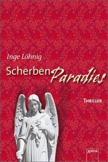 Lesendes Katzenpersonal: [Rezension] Inge Löhnig - Scherbenparadies