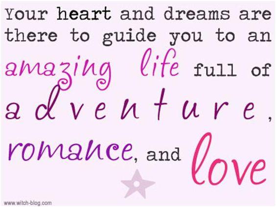 Adventure , Romance and Love :)
