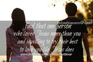 Find that one person who loves Jesus more than you and is willing to try their best to love you like Jesus does.