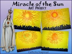The Anniversary of the Miracle of the Sun is Oct. 13th. In honor of the occasion I wanted to share an art project which centers around thi...