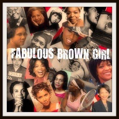 Fabulous Brown Girl