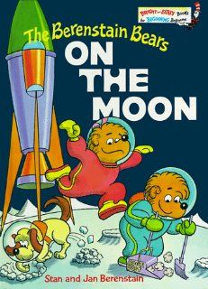 """The Berenstain Bears on the Moon"" by Stan & Jan Berenstain"