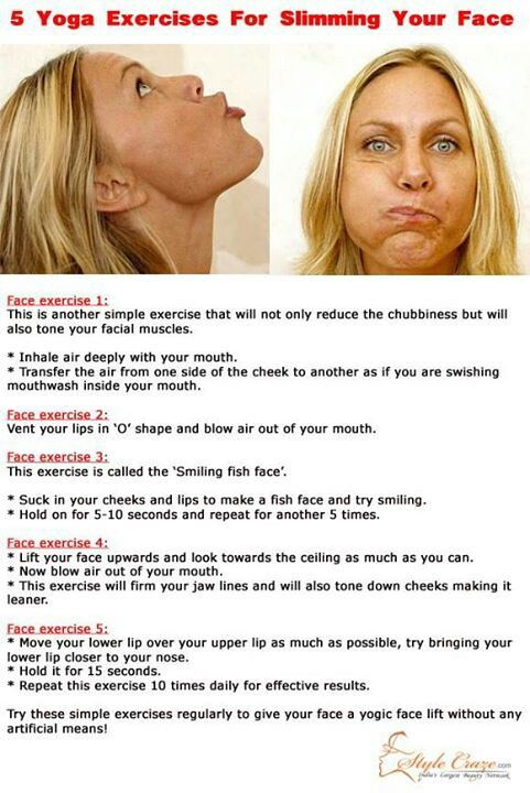 Face exercises have a double benefit: they tone and tighten and they make you laugh!