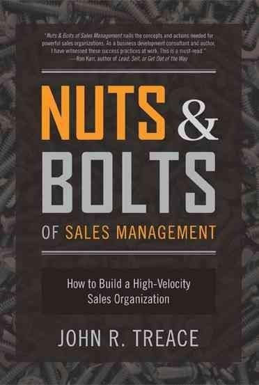 Nuts & Bolts of Sales Management: How to Build a High-Velocity Sales Organization