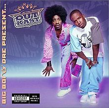 "Outkast, ""Big Boi and Dre Present... Outkast"""