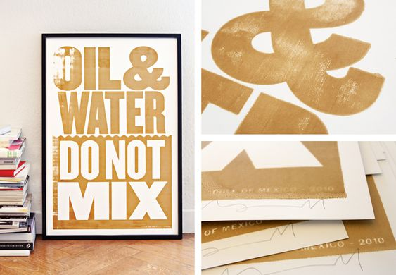 Poster screen printed with oil from the 2010 gulf of Mexico disaster. Good idea for a good cause.