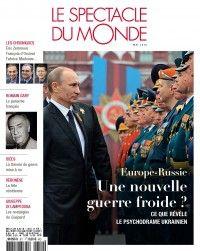 Spectacle du Monde #611 : Europe-Russie : une nouvelle guerre froide ?