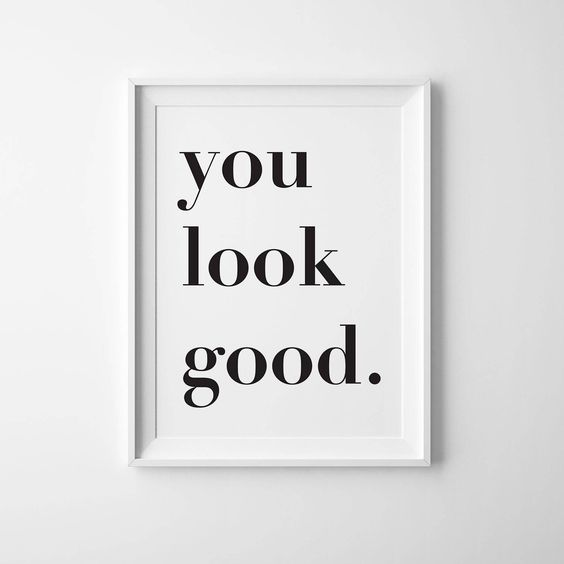 You Look Good Poster, Large Poster Printable, Large Printable, Instant Download, Teen Decor, Teen Room, Poster Printable, Bathroom Print by AzzariJarrettDesigns on Etsy https://www.etsy.com/ca/listing/596201993/you-look-good-poster-large-poster