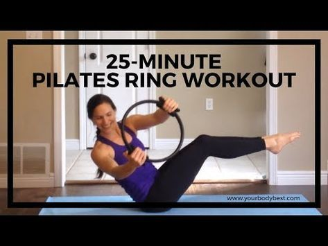 25 Minute Full Body Pilates Ring Workout Youtube Workout Routine Di Allenamento Allenamento Pilates