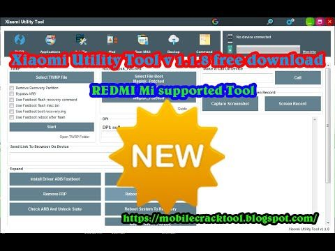Xiaomi Utility Tool V 1 1 8 Redmi Mi Supported Tool Free Download