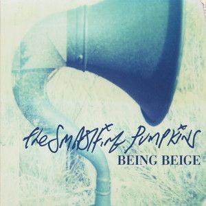 Being Beige new @thepumpkins song!!! Love it!!