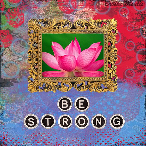 Be Strong - Lotus Flower Collage | Flickr - Photo Sharing!