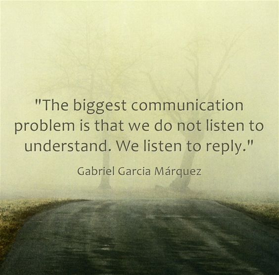 """We Fear What We Don T Understand Quote: """"The Biggest Communication Problem Is That We Do Not"""