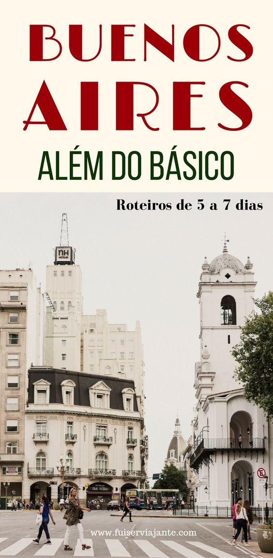 Buenos Aires além do básico: roteiro de 5 ou até 7 dias