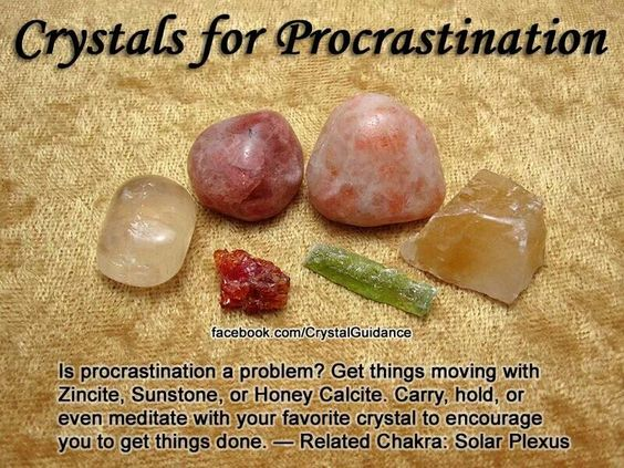 Get these crystals to stop your procrastinating habits.