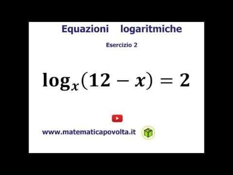 Equazioni Logaritmiche Esercizio 2 Youtube Equazioni Esercizi Equazione