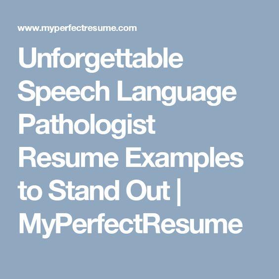 Speech Language Pathologist Resume Sample - My Perfect Resume - my perfect resume customer service
