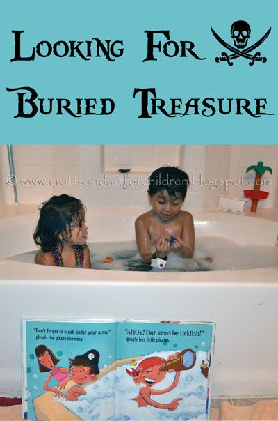 Pirate Bubble Bath Book & kids activity .... blue water + buried treasure = TONS of fun! http://craftsandartforchildren.blogspot.com/2012/09/pirate-bubble-bath-and-book.html