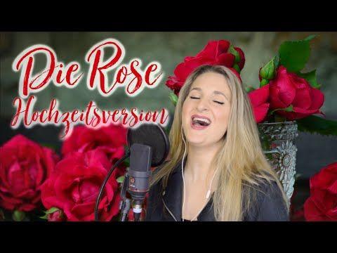 Hochzeitslied Die Rose Neue Deutsche Hochzeitsversion Von Lila Youtube Hochzeitslieder Hochzeit Lied