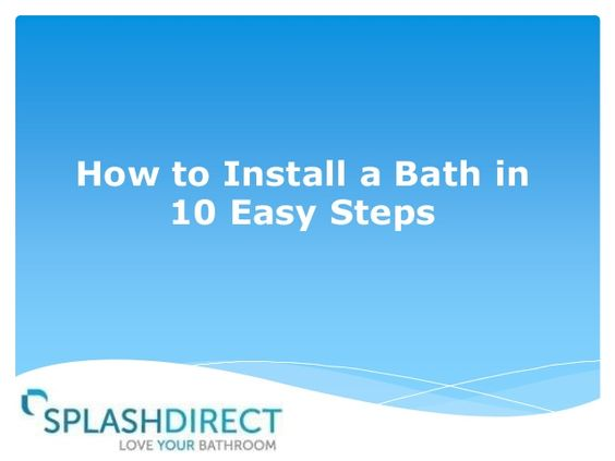 How to Install a Bath in 10 Easy Steps #DIY
